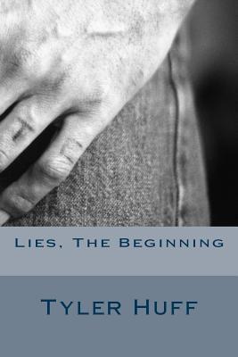 Lies, the Beginning