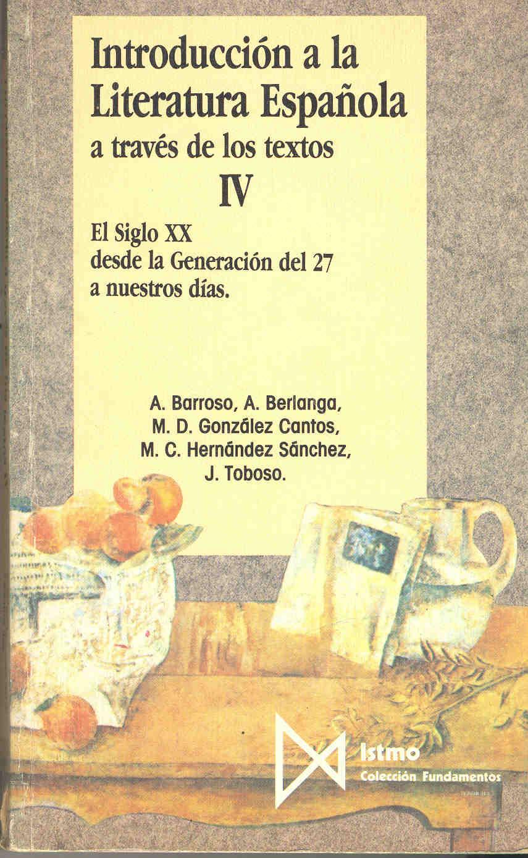 Introducción a la literatura española a través de los textos, T. IV