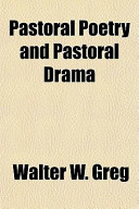 Pastoral Poetry and Pastoral Drama