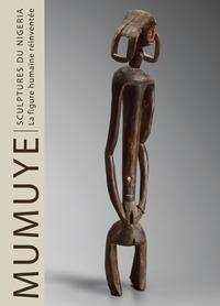 Mumuye sculpture from Nigeria. The human figure reinvented. Ediz. francese