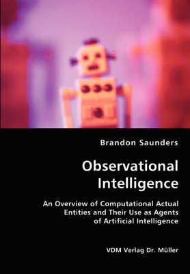 Observational Intelligence