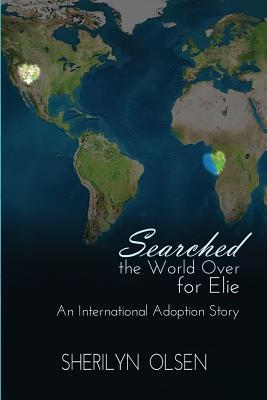 Searched the World Over for Elie