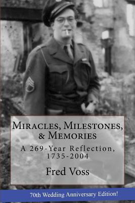Miracles, Milestones, & Memories