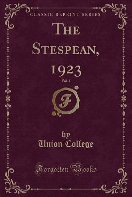 The Stespean, 1923, Vol. 4 (Classic Reprint)