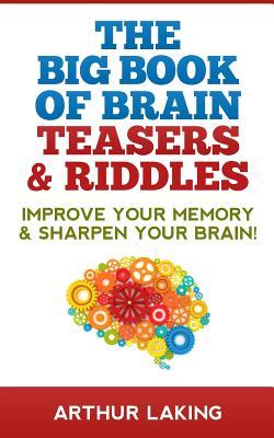 The Big Book of Brain Teasers & Riddles