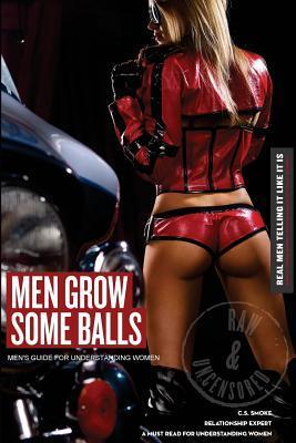 Men Grow Some Balls