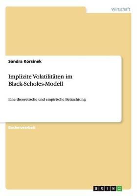 Implizite Volatilitäten im Black-Scholes-Modell