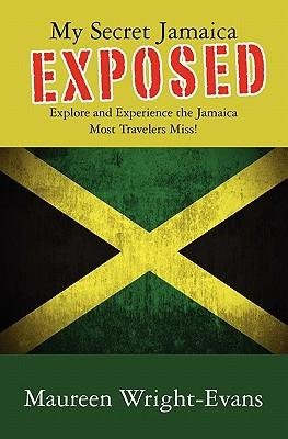 My Secret Jamaica Exposed
