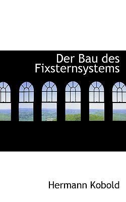 Der Bau Des Fixsternsystems