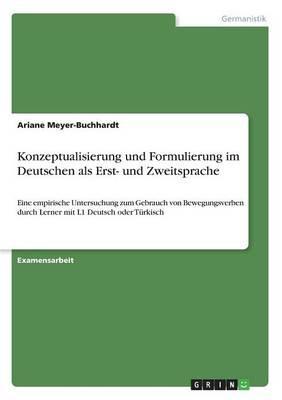 Konzeptualisierung und Formulierung im Deutschen als Erst- und Zweitsprache