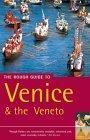 The Rough Guide to Venice & the Veneto - 6th Edition