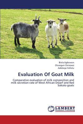 Evaluation Of Goat Milk