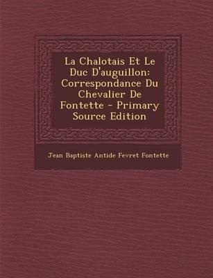 La Chalotais Et Le Duc D'Auguillon