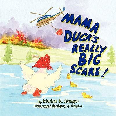 Mama Duck's Really Big Scare