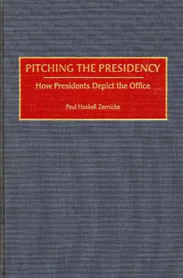Pitching the Presidency