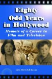 Eighty Odd Years in Hollywood