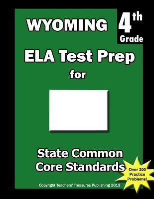Wyoming 4th Grade Ela Test Prep