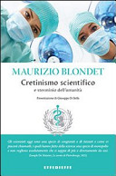 Cretinismo scientifi...