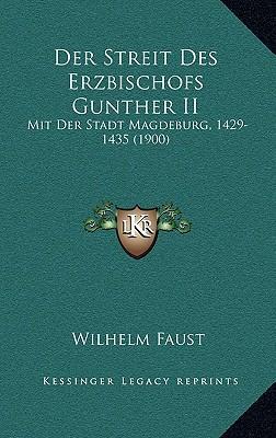 Der Streit Des Erzbischofs Gunther II