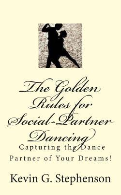 The Golden Rules for Social-Partner Dancing