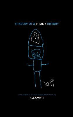 Shadow of a Phony History