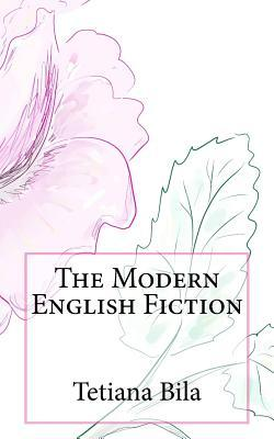 The Modern English Fiction
