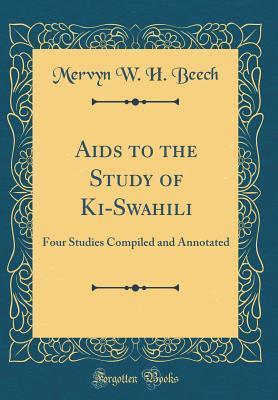 Aids to the Study of Ki-Swahili