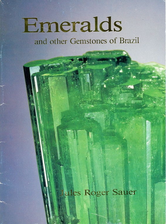 Emeralds and other Gemstones of Brazil