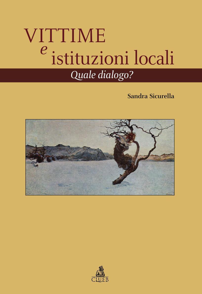 Vittime e istituzioni locali. Quale dialogo?