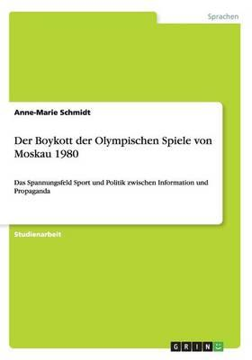 Der Boykott der Olympischen Spiele von Moskau 1980