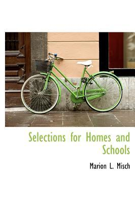 Selections for Homes and Schools