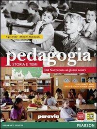 Pedagogia. Storia e ...