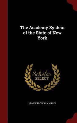 The Academy System of the State of New York