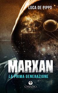 Marxan. La prima generazione