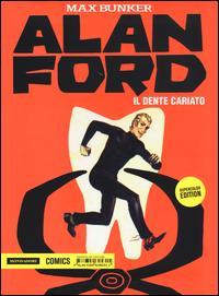 Il dente cariato. Alan Ford Supercolor Edition