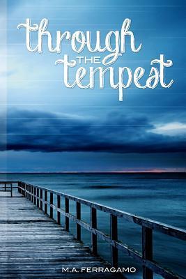 Through the Tempest