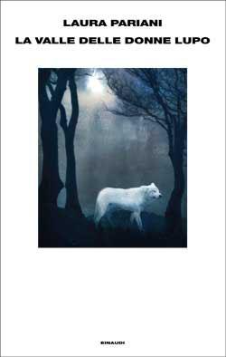La valle delle donne lupo