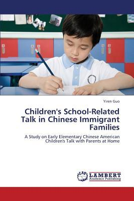 Children's School-Related Talk in Chinese Immigrant Families