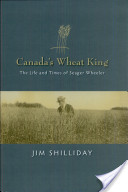 Canada's Wheat King