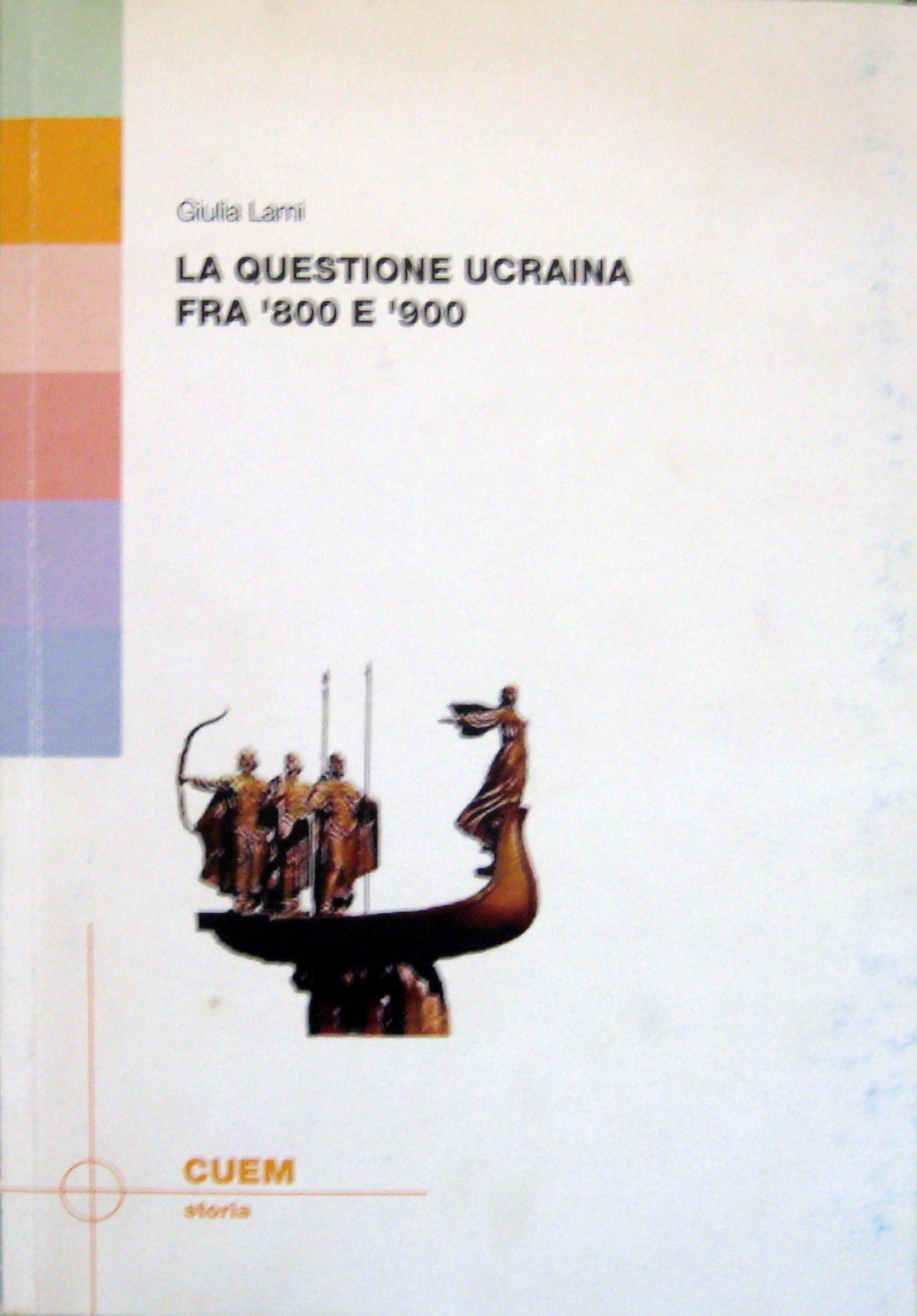 La questione ucraina tra '800 e '900