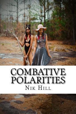 Combative Polarities