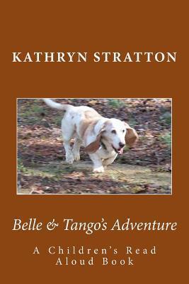 Belle & Tango's Adventure