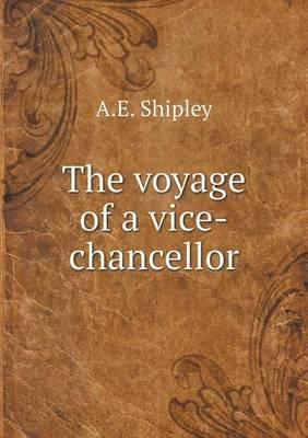 The Voyage of a Vice-Chancellor