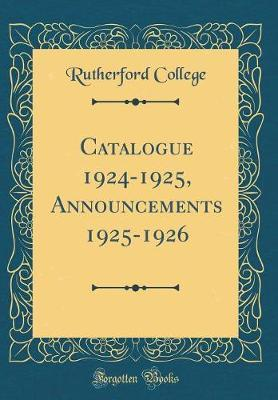 Catalogue 1924-1925, Announcements 1925-1926 (Classic Reprint)