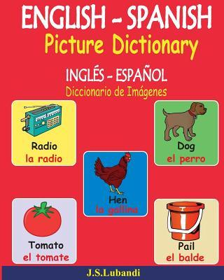 ENGLISH – SPANISH Picture Dictionary