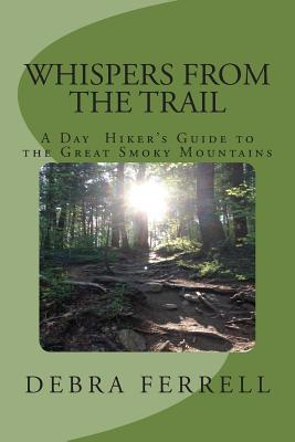 Whispers from the Trail