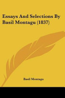 Essays and Selections by Basil Montagu (1837)