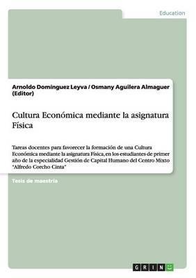 Cultura Económica mediante la asignatura Física