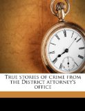 True stories of crim...