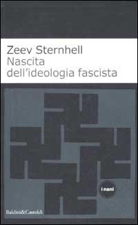 Nascita dell'ideologia fascista